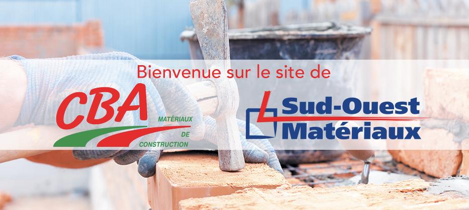 Cba Matériaux Et Sud Ouest Matériaux Matériaux De Construction